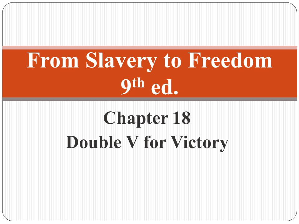 From Slavery to Freedom 9th ed.