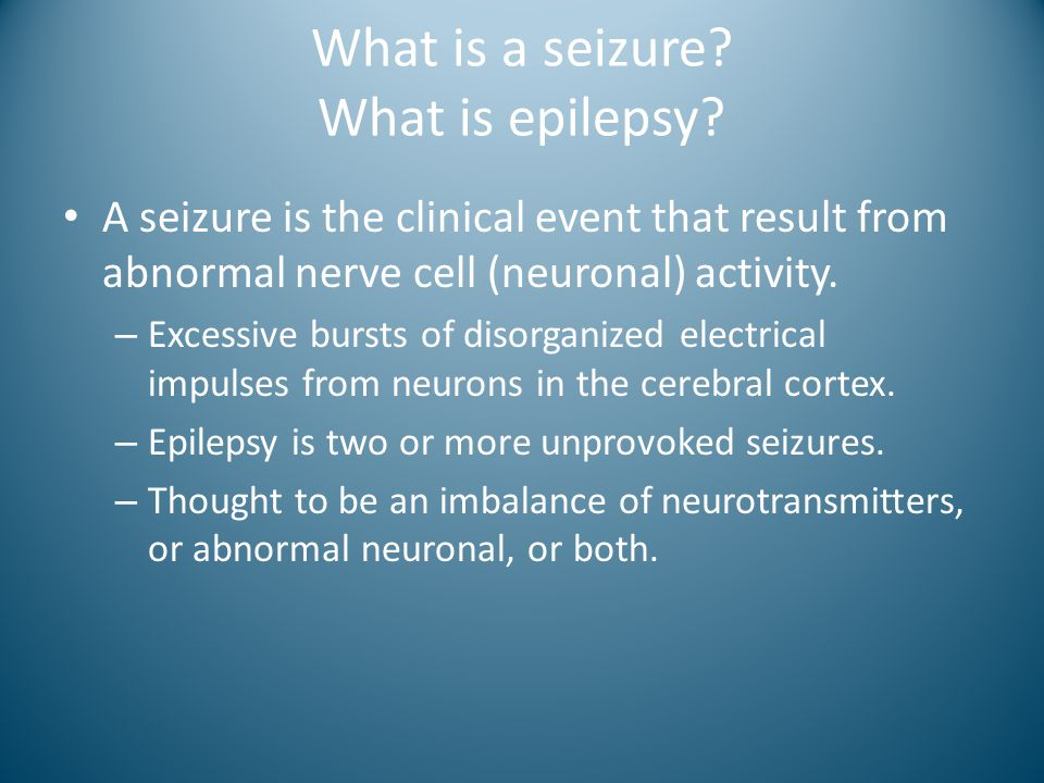 What is a seizure What is epilepsy