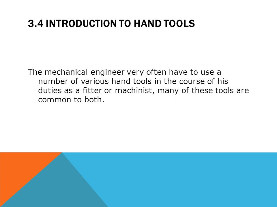 3.4 Introduction to hand tools