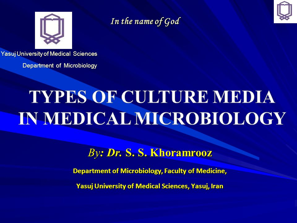 Types of culture media In medical microbiology
