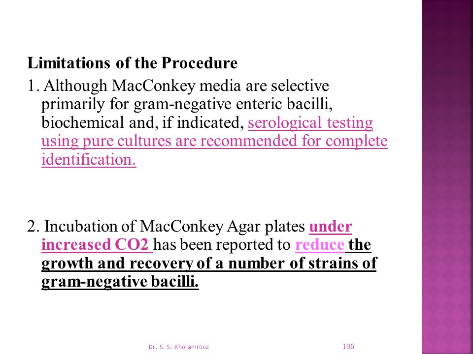 Limitations of the Procedure