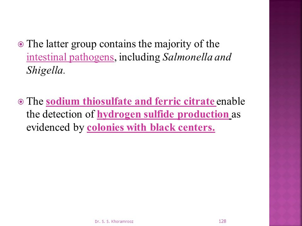 The latter group contains the majority of the intestinal pathogens, including Salmonella and Shigella.