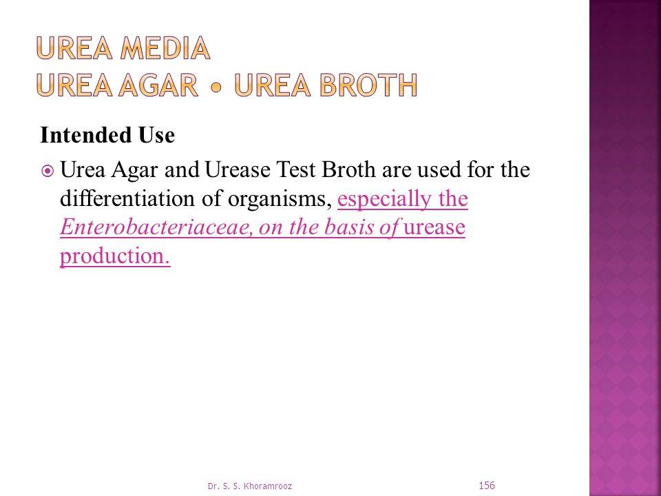 Urea Media Urea Agar • Urea Broth