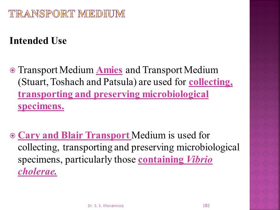Transport Medium Intended Use