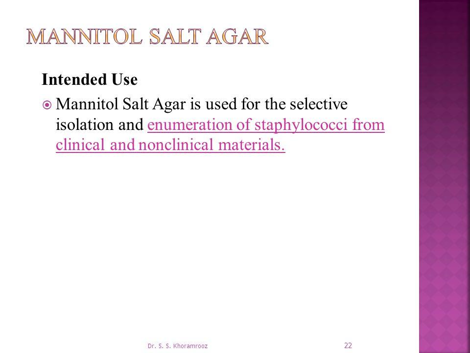 Mannitol Salt Agar Intended Use