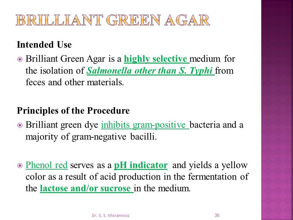 Brilliant green agar Intended Use