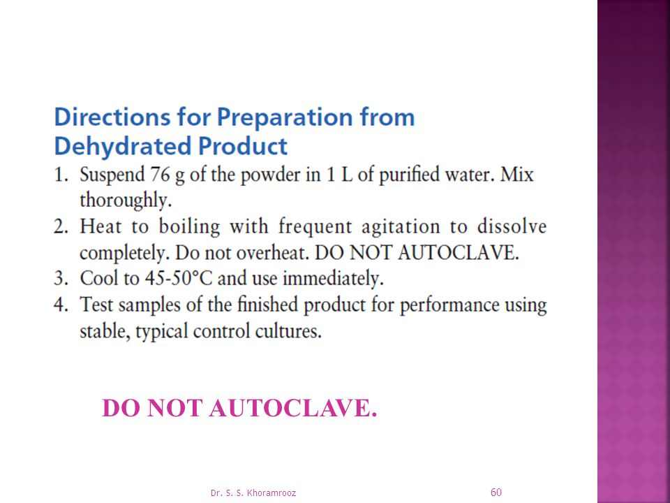 DO NOT AUTOCLAVE. Dr. S. S. Khoramrooz