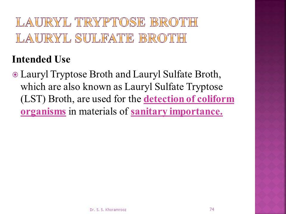 Lauryl Tryptose Broth Lauryl Sulfate Broth