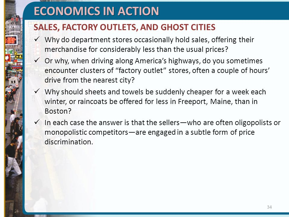 ECONOMICS IN ACTION SALES, FACTORY OUTLETS, AND GHOST CITIES