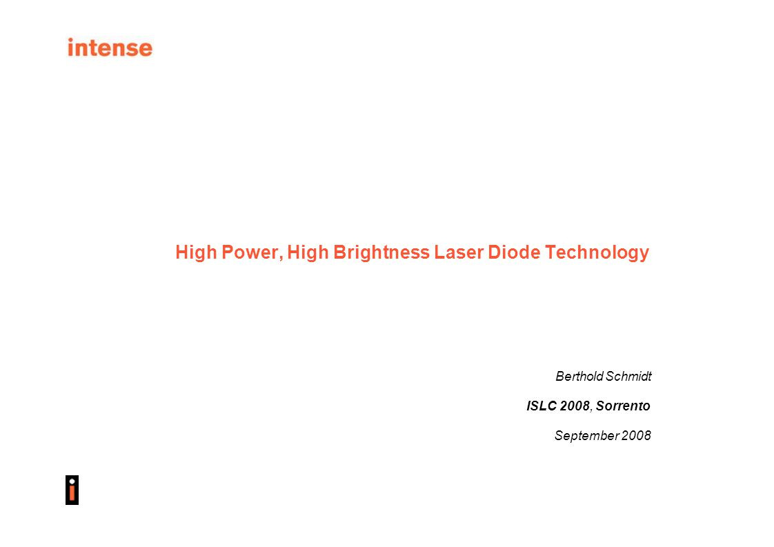 High Power, High Brightness Laser Diode Technology