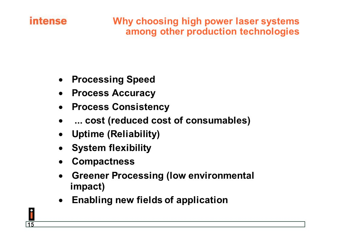 Why choosing high power laser systems