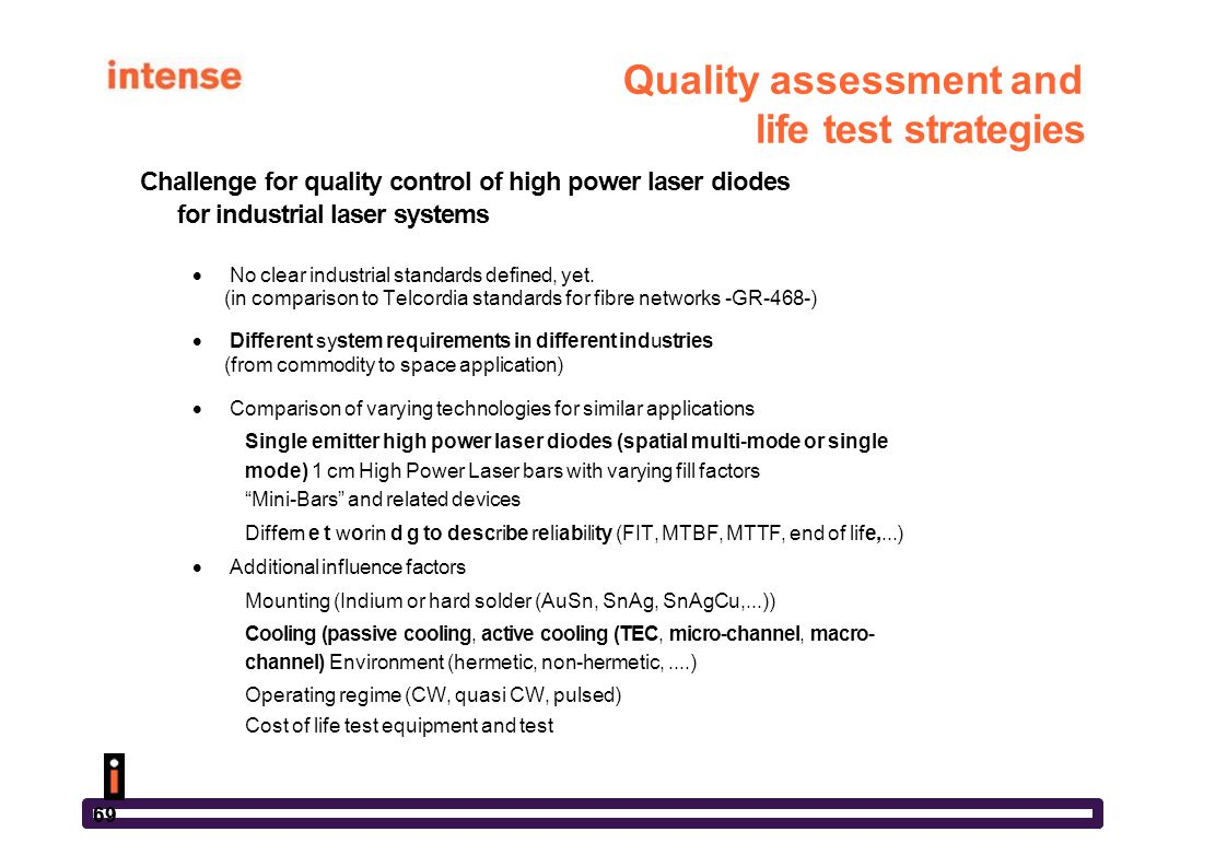 Quality assessment and life test strategies