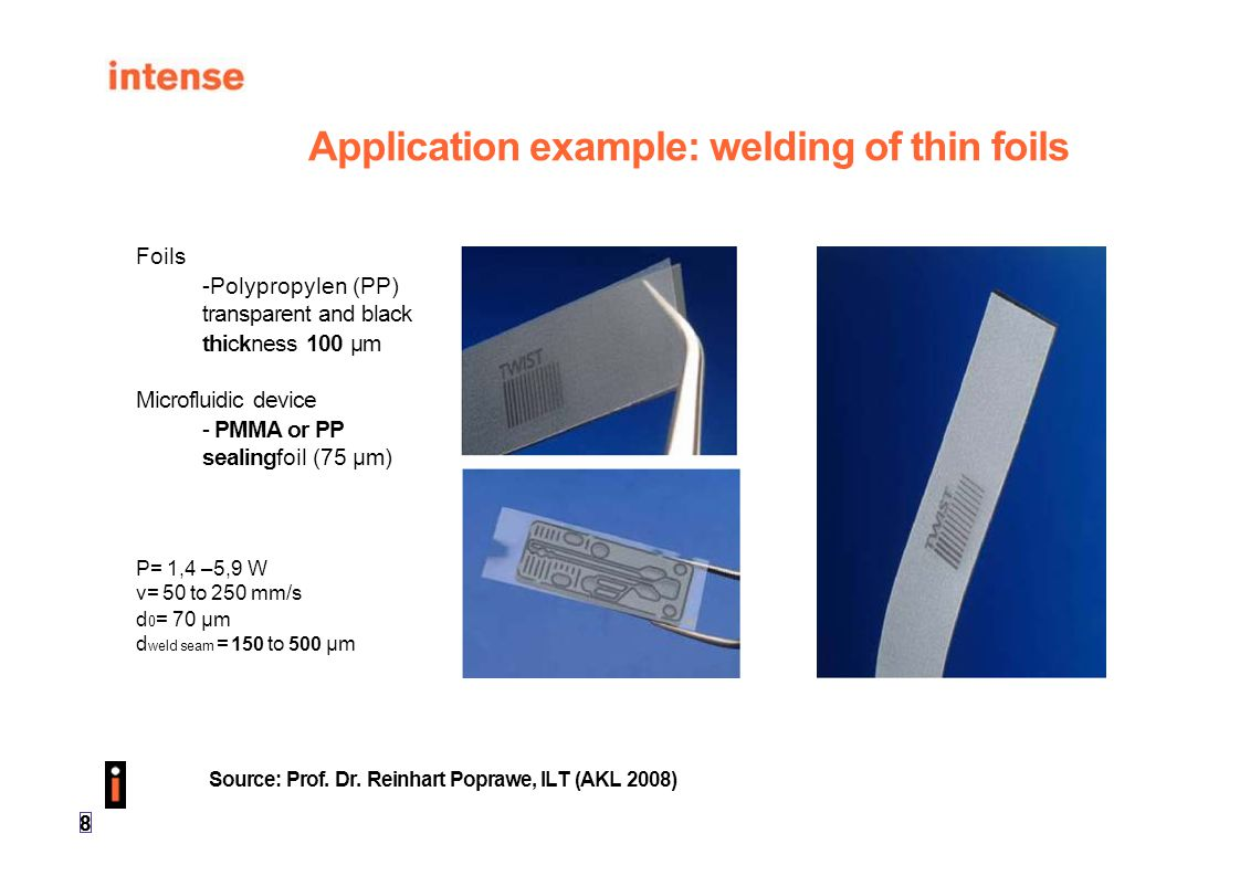 Application example: welding of thin foils
