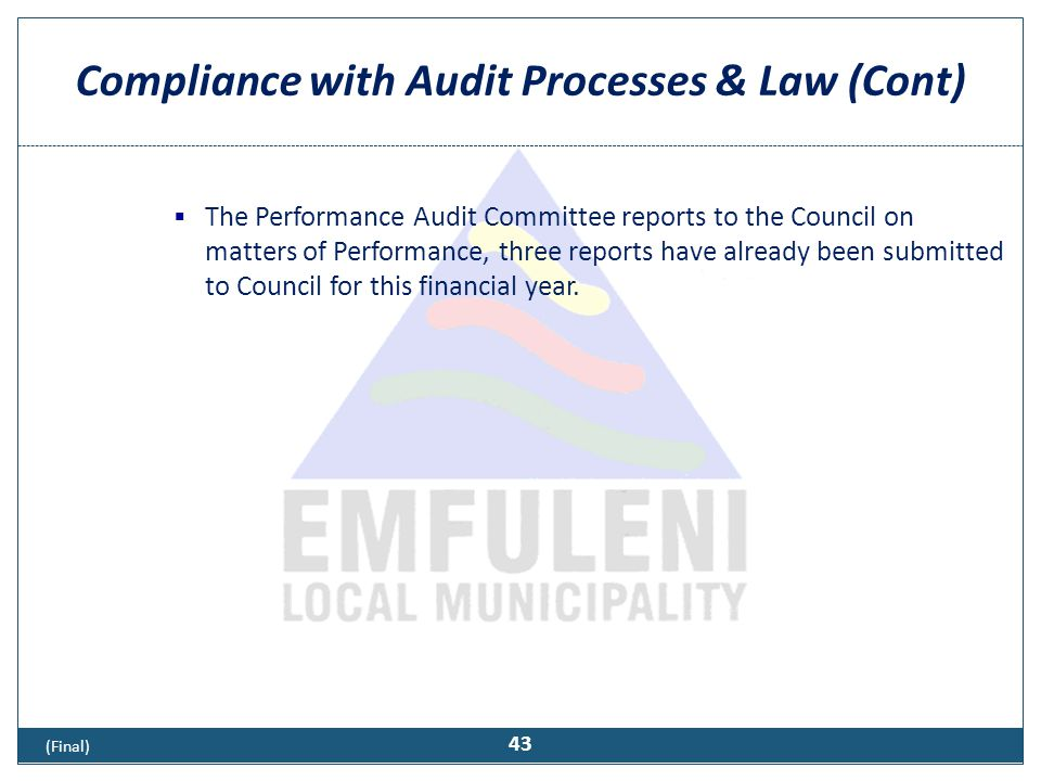 Compliance with Audit Processes & Law (Cont)