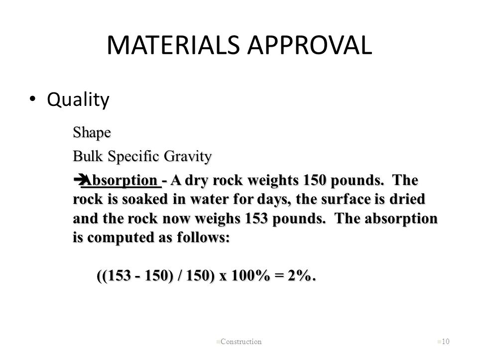MATERIALS APPROVAL Quality Shape Bulk Specific Gravity