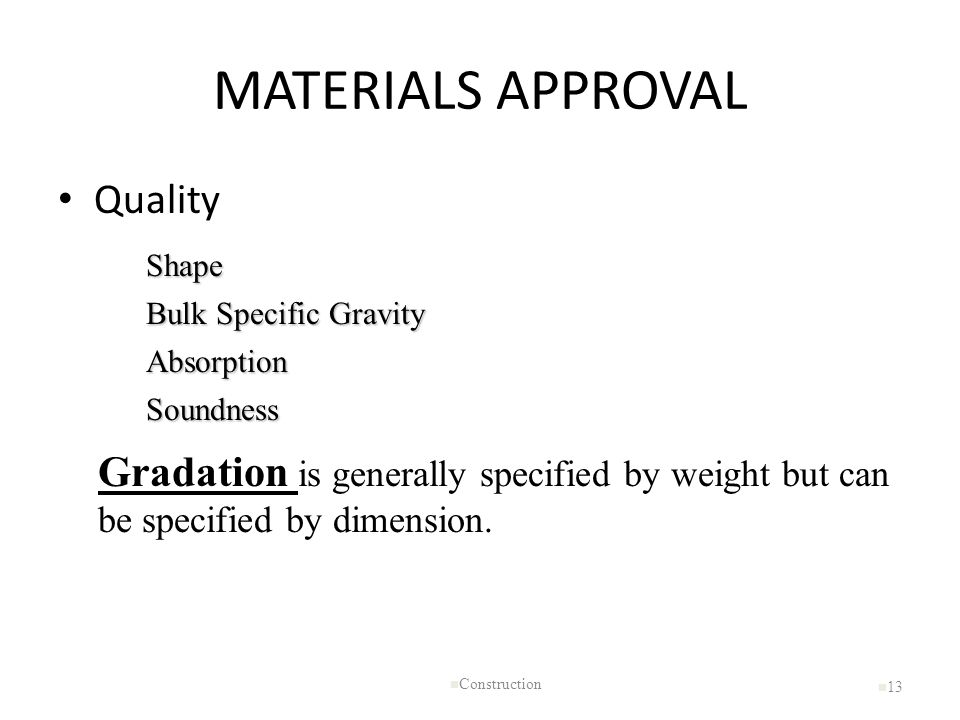 MATERIALS APPROVAL Quality