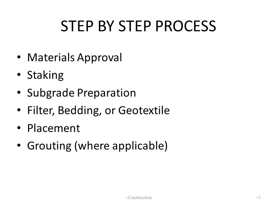 STEP BY STEP PROCESS Materials Approval Staking Subgrade Preparation