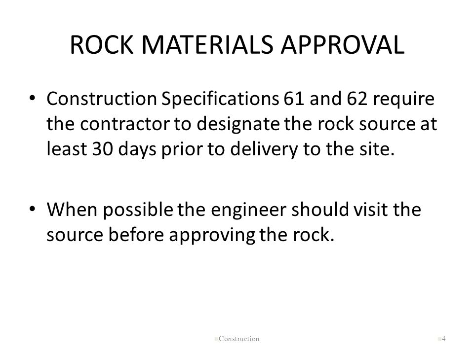 ROCK MATERIALS APPROVAL