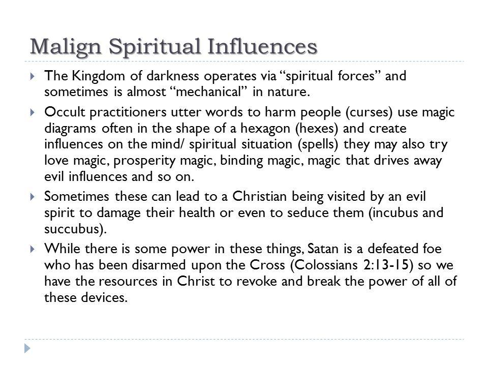Malign Spiritual Influences