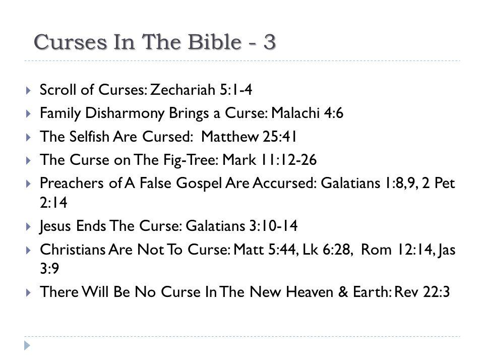 Curses In The Bible - 3 Scroll of Curses: Zechariah 5:1-4