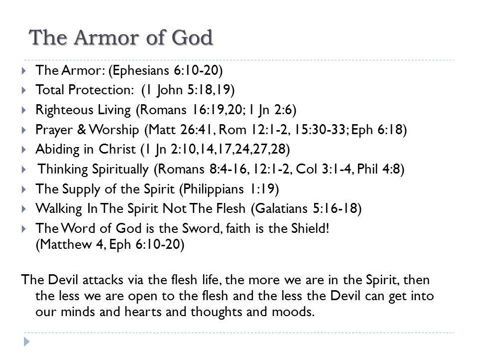 The Armor of God The Armor: (Ephesians 6:10-20)