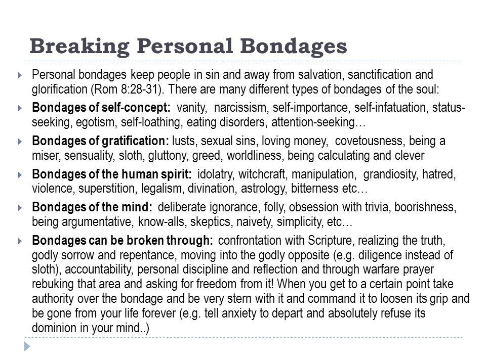 Breaking Personal Bondages