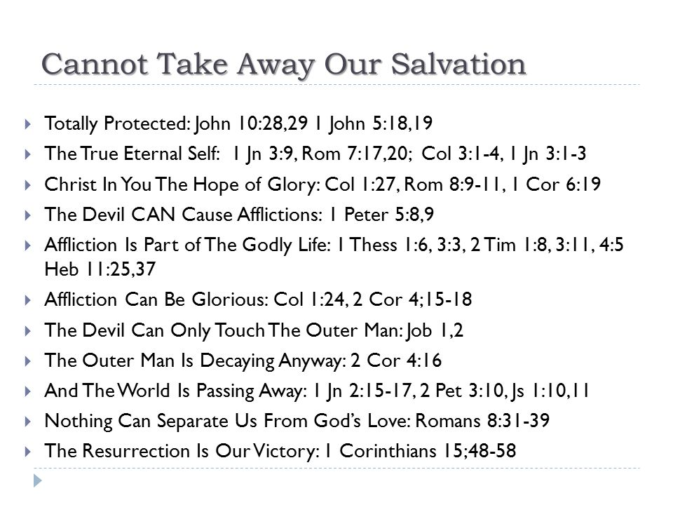 Cannot Take Away Our Salvation