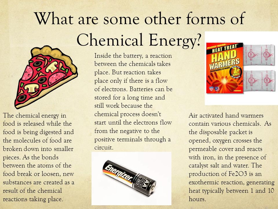 What are some other forms of Chemical Energy