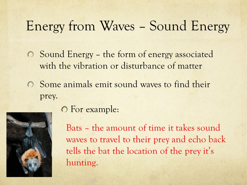 Energy from Waves – Sound Energy