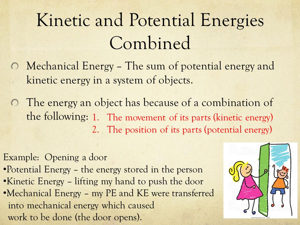 Kinetic and Potential Energies Combined
