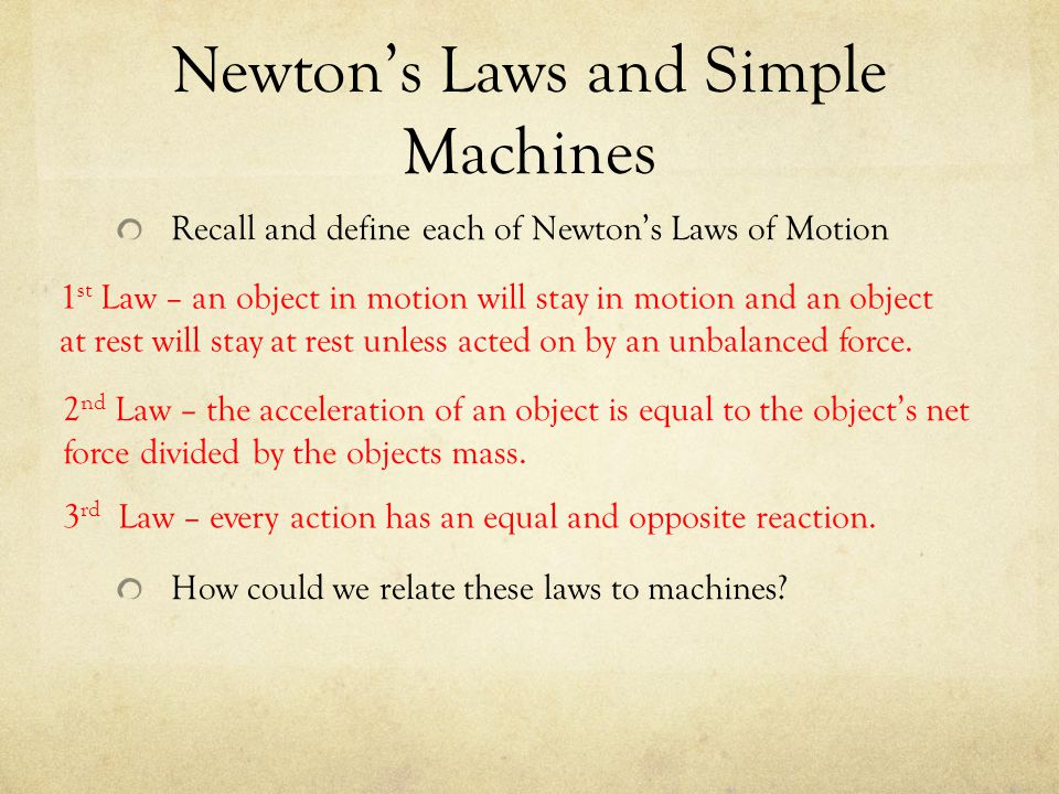 Newton's Laws and Simple Machines