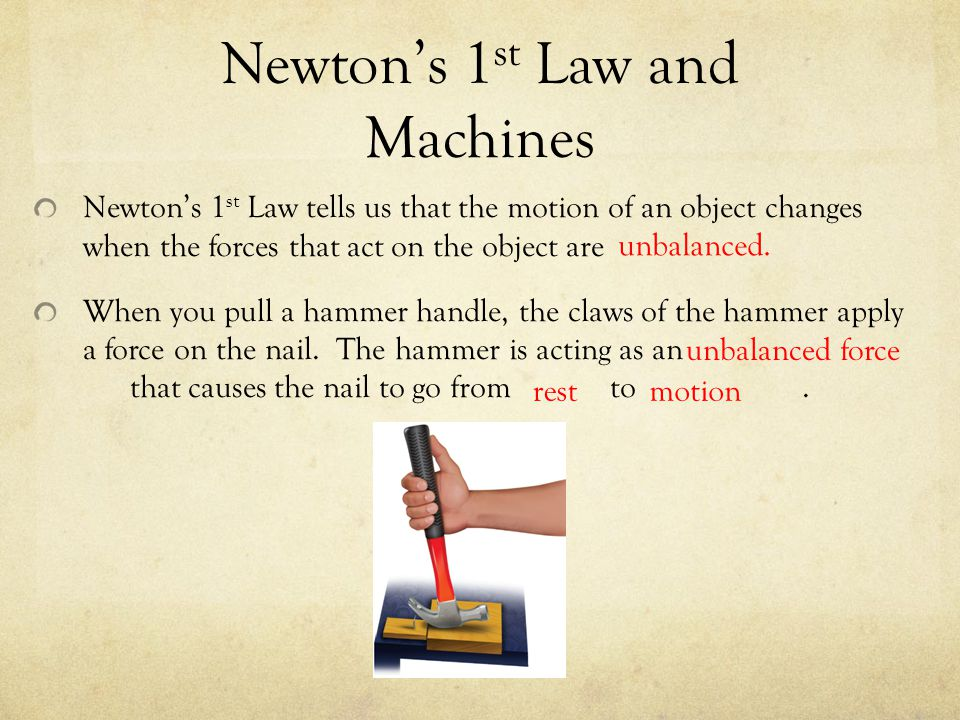 Newton's 1st Law and Machines
