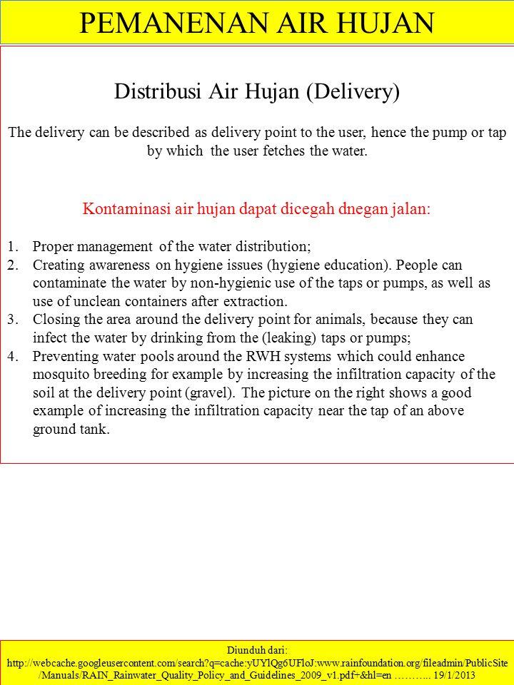 PEMANENAN AIR HUJAN Distribusi Air Hujan (Delivery)