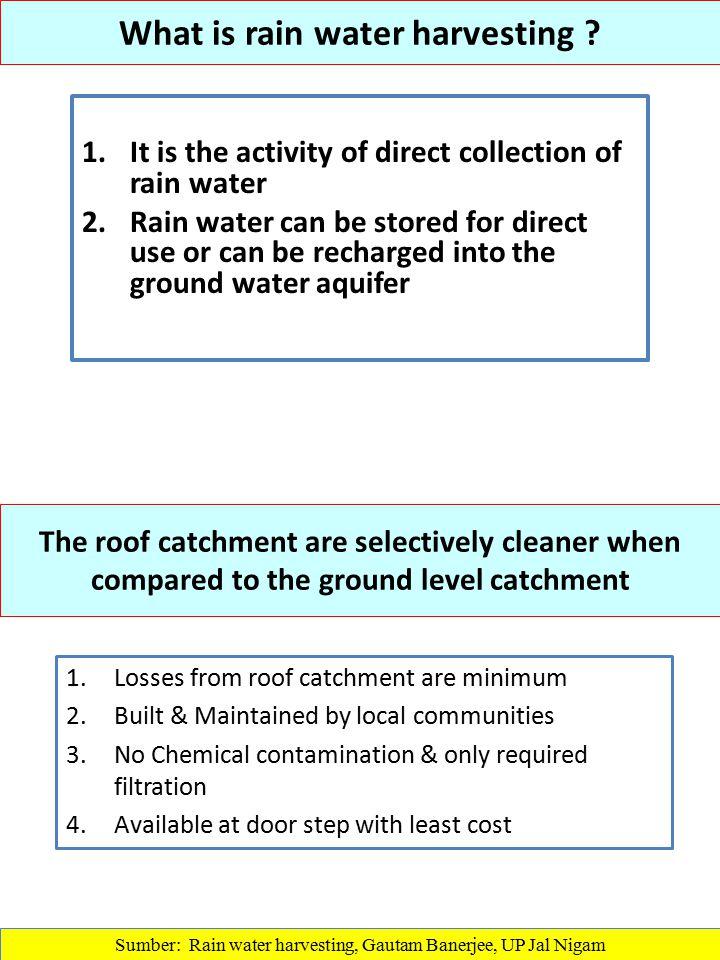 What is rain water harvesting