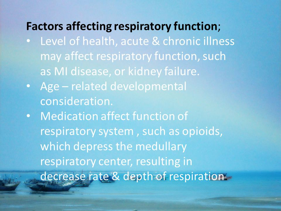 Factors affecting respiratory function;