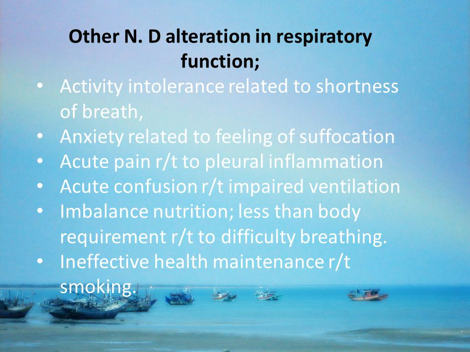 Other N. D alteration in respiratory function;