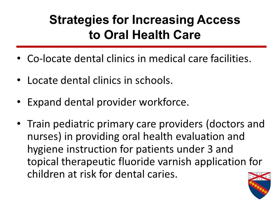 Strategies for Increasing Access to Oral Health Care