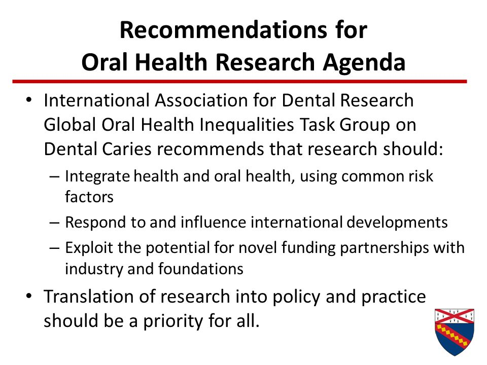 Recommendations for Oral Health Research Agenda