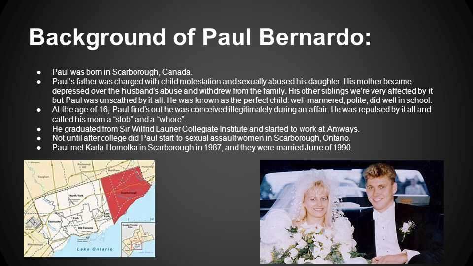 Background of Paul Bernardo: