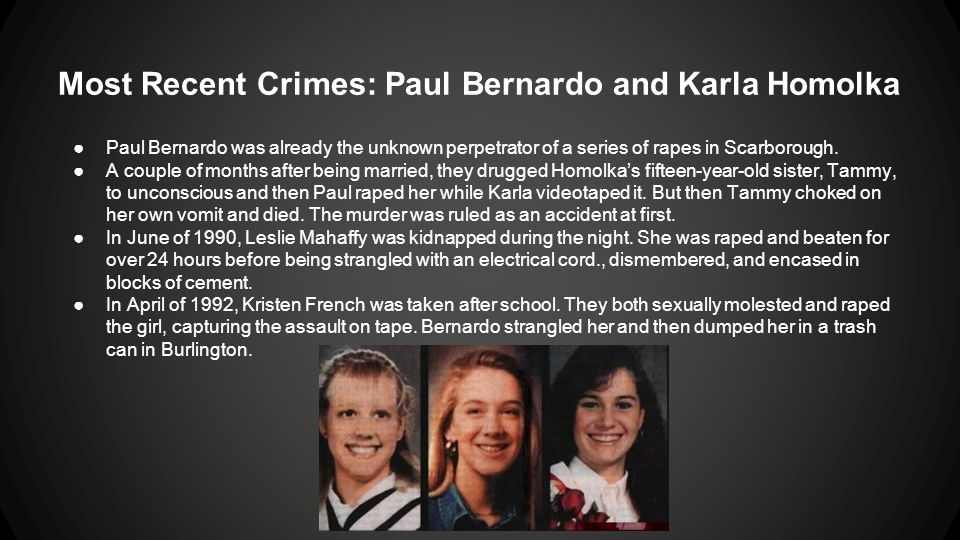 Most Recent Crimes: Paul Bernardo and Karla Homolka