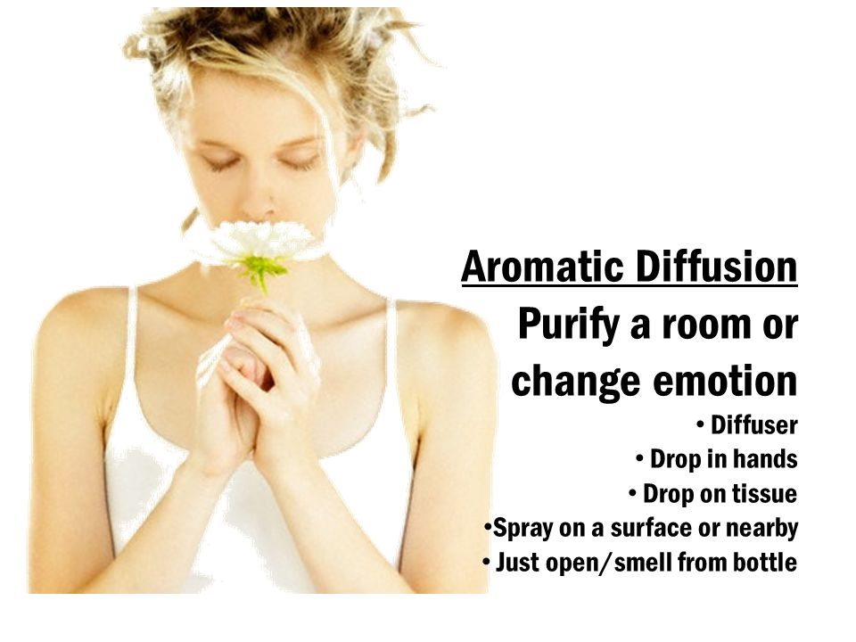 Purify a room or change emotion