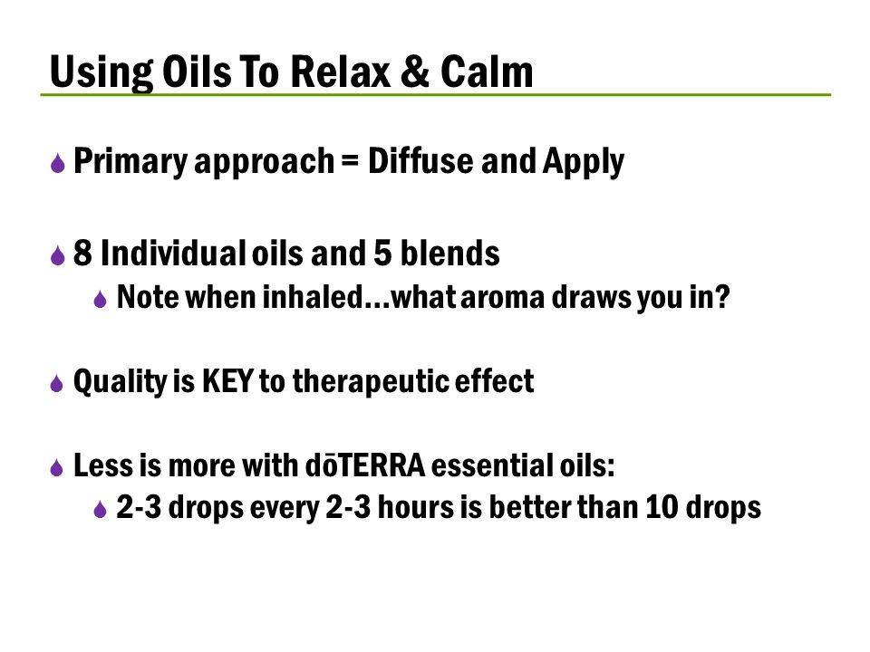 Using Oils To Relax & Calm