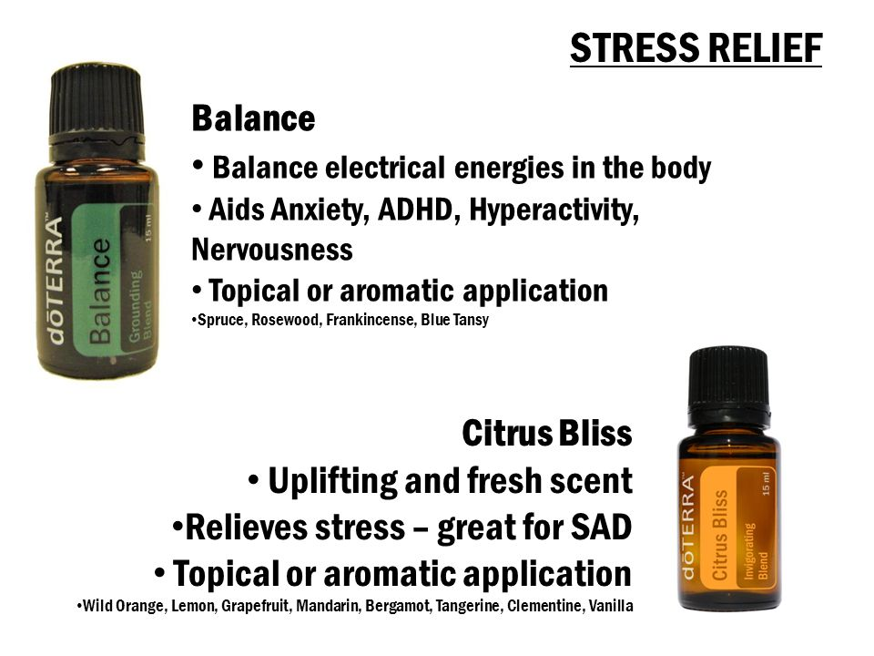 STRESS RELIEF Balance Balance electrical energies in the body