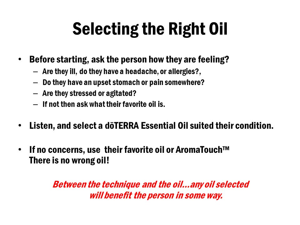 Selecting the Right Oil