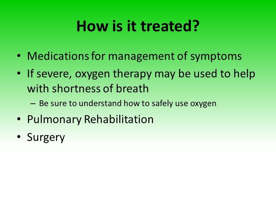 How is it treated Medications for management of symptoms