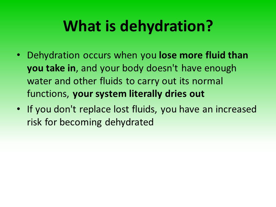 What is dehydration
