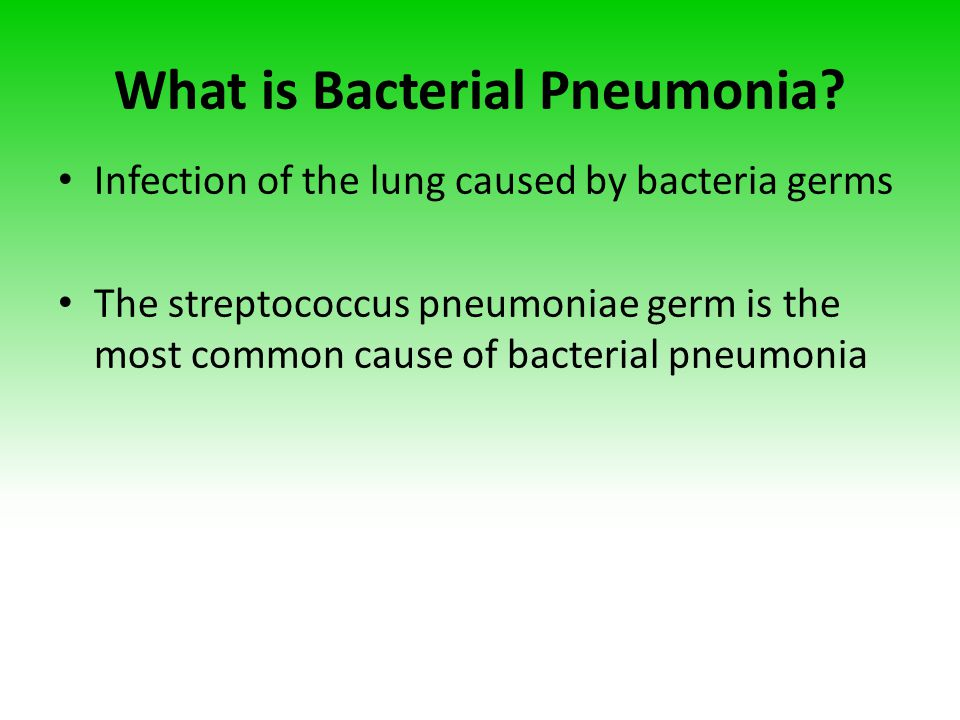 What is Bacterial Pneumonia