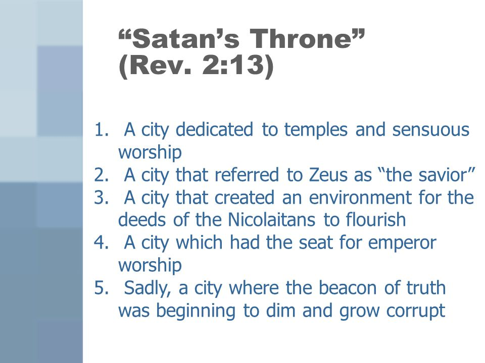 Satan's Throne (Rev. 2:13)