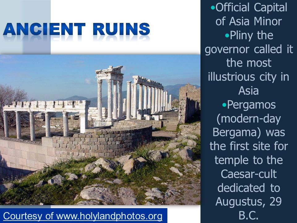 Ancient Ruins Official Capital of Asia Minor