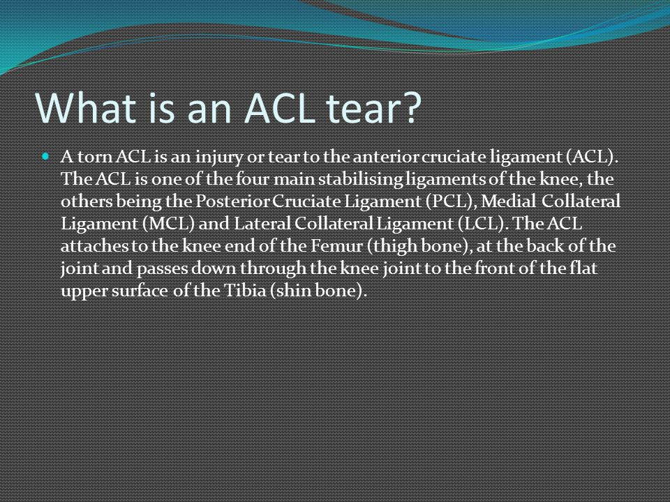 What is an ACL tear
